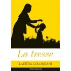 La tresse - Laetitia Colombani