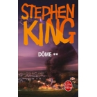 Dôme Tome 2 - Stephen King