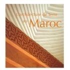 Architecture De Terre Au Maroc - Collectif - ACR