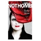 Barbe Bleue - Amélie Nothomb - Albin Michel