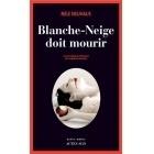 Blanche Neige Doit Mourir - Nele Neuhaus - Actes Sud Editions