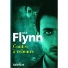 Contes à Rebours - Nick Flynn - Gallimard