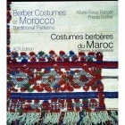 Costumes Berberes Du Maroc - Marie Rose Rabate & Frieda Sorber - ACR