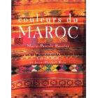 Couleurs du Maroc - Marie-Pascale Rauzier, Jean-Michel Ruiz
