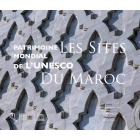 Patrimoine mondial de l'UNESCO : Les sites du Maroc