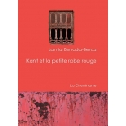Kant et la petite robe rouge - Lamia Berrada-Berca