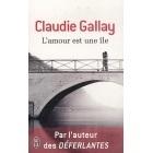 L'Amour Est Une Ile - Claudie Gallay - J'AI LU