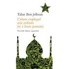 L'Islam Expliqué Aux Enfants - Tahar Ben Jelloun - Seuil