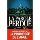La parole perdue - Frédéric Lenoir & Violette Cabesos - Albin Michel