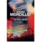 La tour abolie - Gérard Mordillat