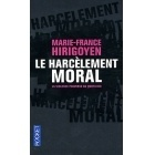 Le Harcèlement Moral - Marie France Hirigoyen - Pocket