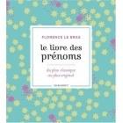 Le Livre Des Prénoms - Florence Le Bras - Marabout