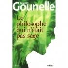 Le Philosophe Qui N'était Pas Sage - Laurent Gounelle - PLON/KERO