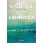 Les Désorientés - Amin Maalouf - Grasset