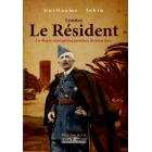 Lyautey le résident - Guillaume Jobin