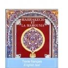 Marrakech Et La Mamounia - Khireddine Mourad & Alain Gérard - ACR