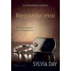 Regarde-moi - Sylvia Day