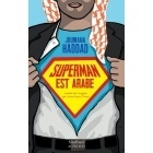 Superman Est Arabe - Joumana Haddad - Sindbad