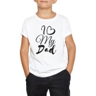T-shirt enfant I Love my dad