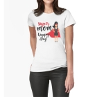 T-shirt Super Mom Happy Day