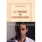 La Théorie de L'Information - Aurélien Bellanger - Gallimard