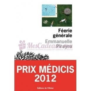 Féerie Générale - Emmanuelle Pireyre - Olivier édition