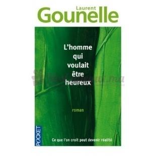 L'Homme Qui Voulait Etre Heureux - Laurent Gounelle - Pocket
