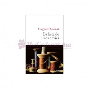 La Liste De Mes Envies - Grégoire Delacourt - JC Lattès