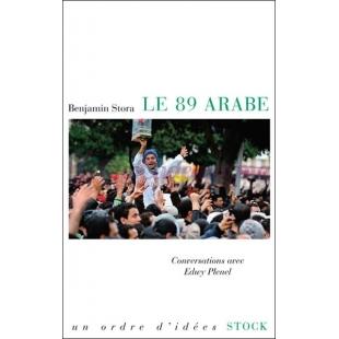 Le 89 arabe - Benjamin Stora