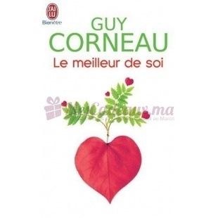 Le Meilleur De Soi - Guy Corneau - J'ai lu