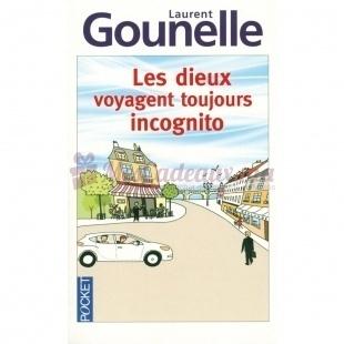 Les dieux voyagent toujours incognito - Laurent Gounelle - Pocket