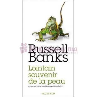 Lointain Souvenir De La Peau - Russell Banks - Actes Sud