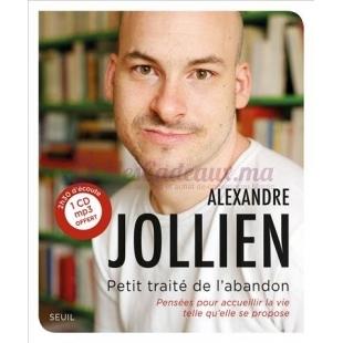 Petit traité de l'abandon - Alexandre JOLLIEN