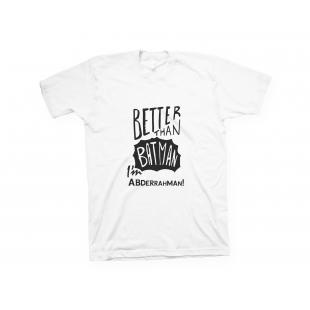 T-shirt Better Than Batman