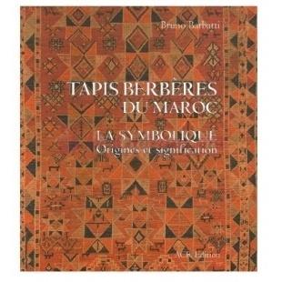 Tapis Berberes Du Maroc - Bruno Barbatti & Werner Graf - A.C.R.