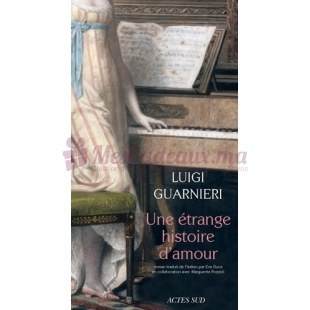 Une étrange Histoire D'Amour - Luigi Guarnieri - Actes Sud