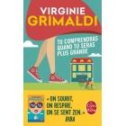 Tu comprendras quand tu seras plus grande - Virginie Grimaldi