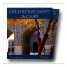 Architecture Sacrée De L''Islam - Yves Korbendau - A.C.R.
