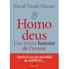 Homo Deus Une brève histoire de l'avenir - Yuval Noah Harari