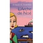 L'Arche De Noé - Khaled AL KHAMISSI - ACTES SUD