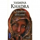 L'équation Africaine - Yasmina Khadra - Pocket