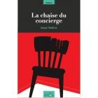 La chaise du concierge - Bahaa Trabelsi