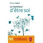 Le Bonheur D'Etre Soi - Moussa Nabati - Le Livre de Poche