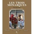 Les trois monarques : Maradji, l'histoire par la photographie