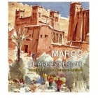 Maroc : Itineraire D'Un Peintre Breton - Charles Kerivel - ACR