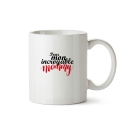 Mug Incroyable mommy