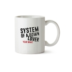 Mug System Of A Down
