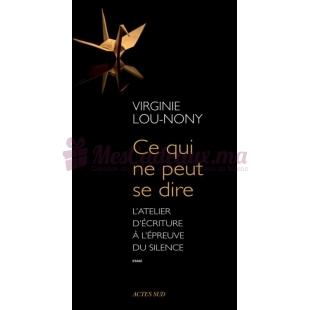Ce qui ne peut se dire - Virginie Lou-Nony