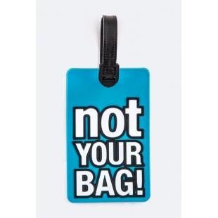 Étiquette bagage Not Your Bag!