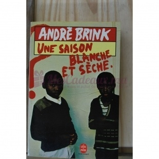 Une Saison Blanche Et Sèche - Brink André - Le livre de poche